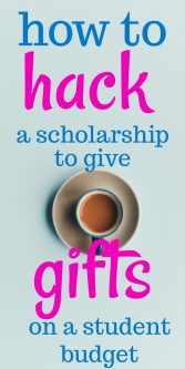 how to hack a scholarship to give gifts on a student budget | Teacher on Fire gives us tips for affording Christmas and birthday presents as a college student | How to leverage a scholarship to pay for gifts | Creative birthday presents from a university student