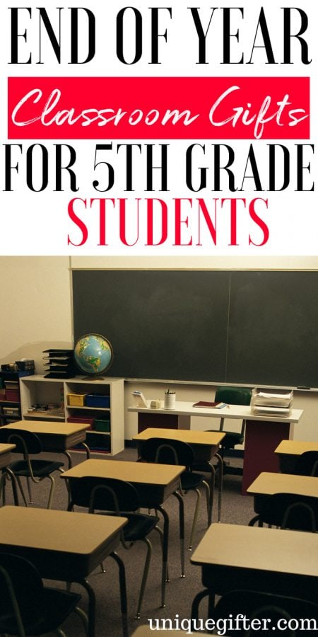20 End of Year Classroom Gifts for 5th Grade Students