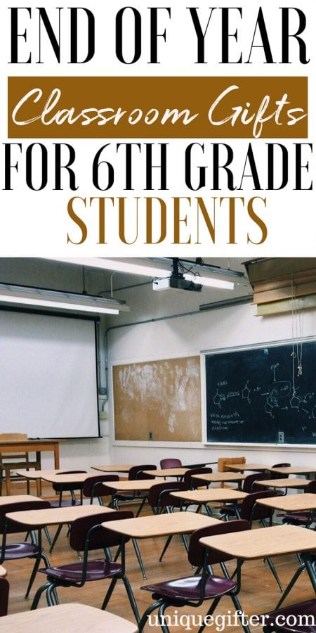 20 End of Year Classroom Gifts for 6th Grade Students