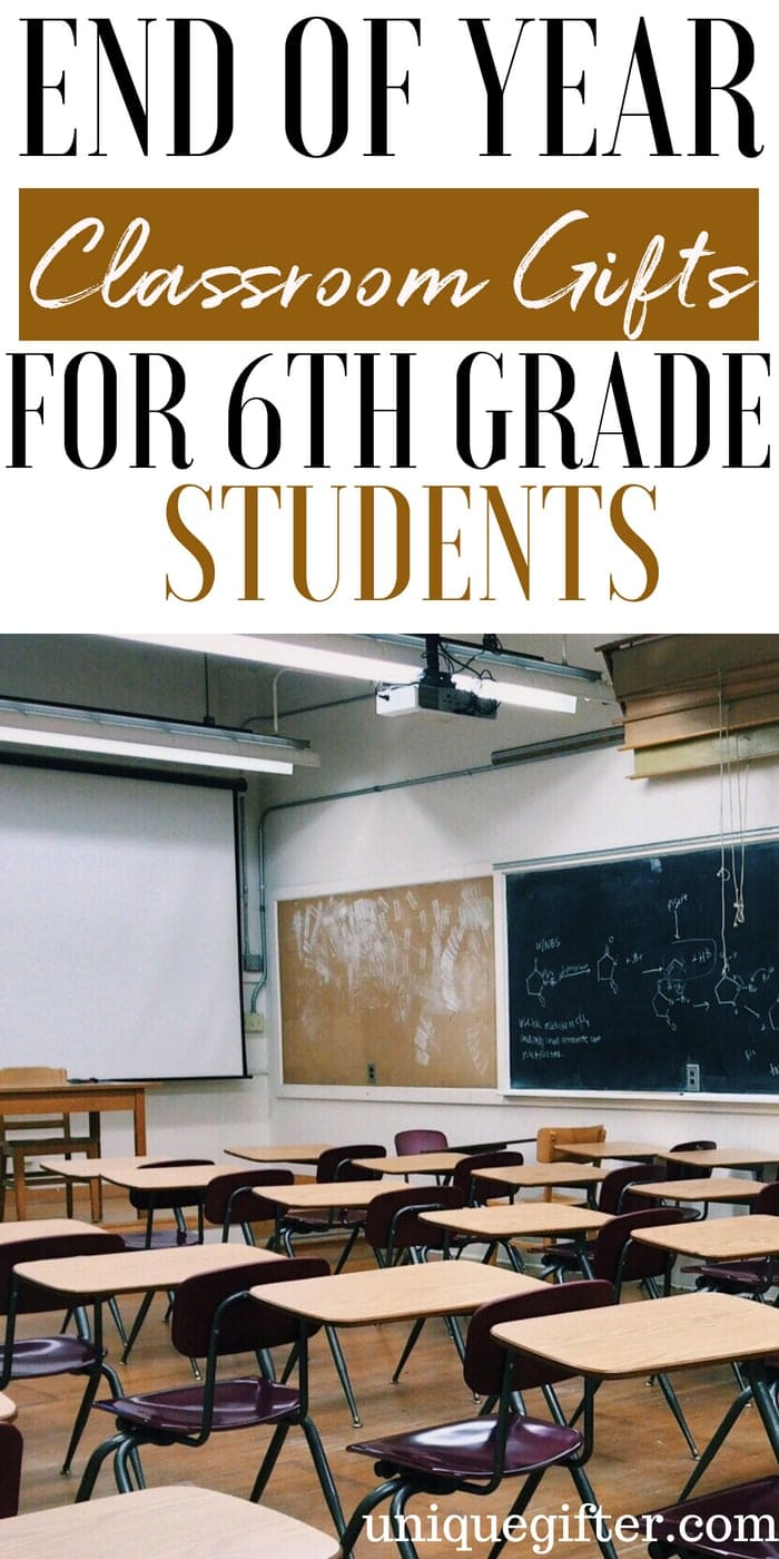 End of Year Classroom Gifts for 6th Grade Students | End of School Gifts for 6th Grade Students | What to buy for End of Year Classroom Gifts for 6th Grade Students | Unique Gifts for 6th Graders for the end of school year | Special presents for end of school year for 6th grade students | #EndOfSchoolGifts # 6th grade #giftideas