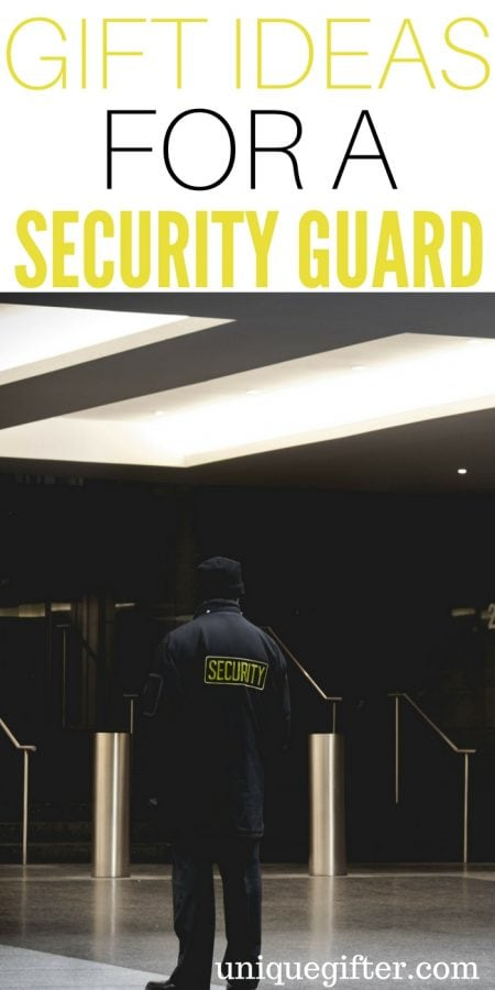 20 Gift Ideas for a Security Guard