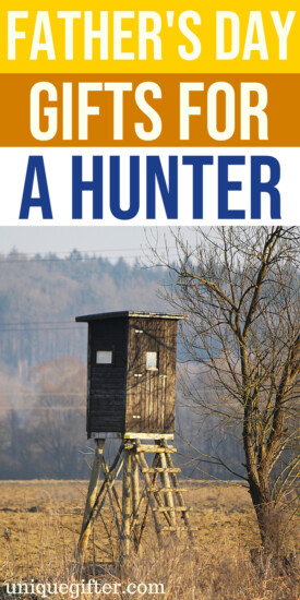 Father's Day Gifts for A Hunter   What to buy A Hunter for Father's Day   Creative gifts for A Hunter   What to buy a dad who likes to hunt   Gift Ideas for A Hunter this Father's Day   Presents for Father's Day this year   #Hunter #FathersDay #gifts