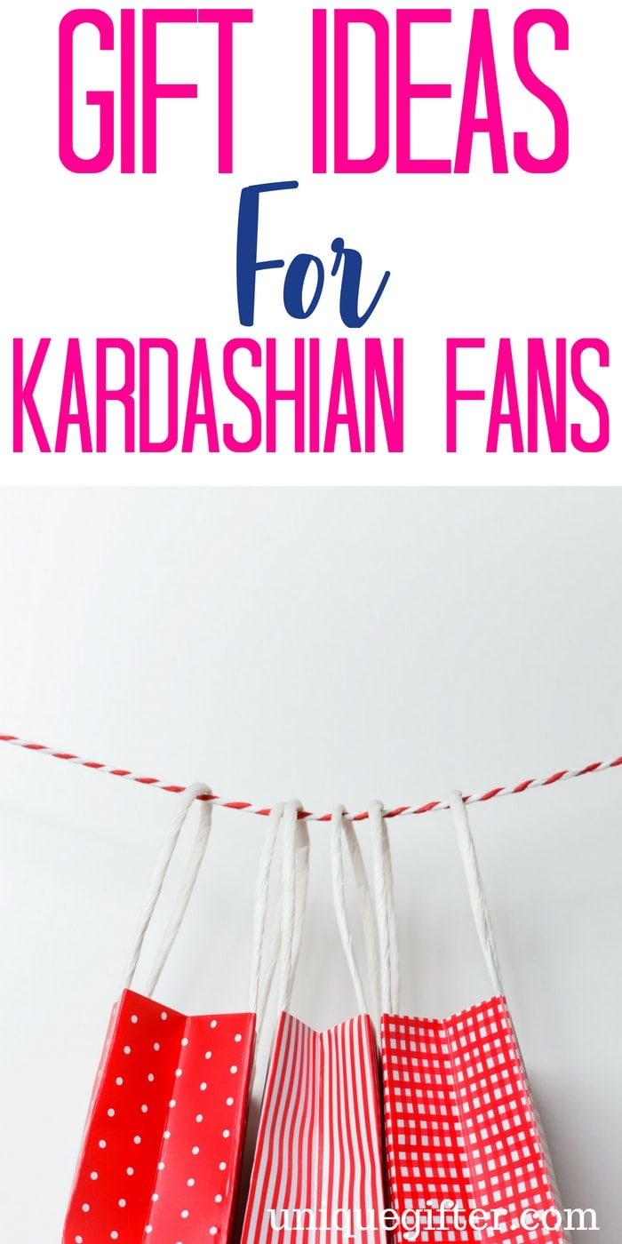 Gift ideas for a Kardashian Fan | Unique Gifts For Kardashian Fan | Kardashian Fan Gift Ideas | Fan Worthy Kardashian Gifts | Presents for A Friend who loves The Kardashians | Kardashian Fan Presents | Kim Kardashian Gift Ideas| #gifts #Kardashian #fangifts