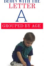 Toys that Begin With the Letter A Grouped By Age