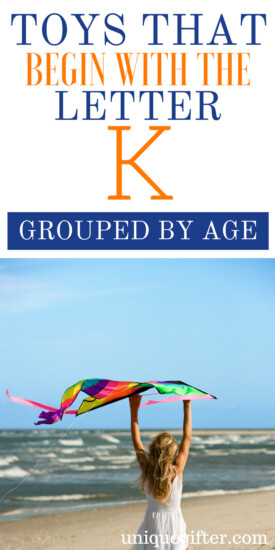 Toys that Begin with the Letter K   Kid Toys That Begin with the Letter K   Age 2-5 Toys That Begin with K   Age 6-8 Toys that Begin With Letter K   What toys for kids begin with the letter K   #KidToysByLetter #Gifts #PresentsForKids