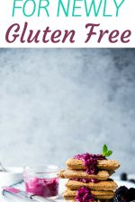 Gifts for Newly Gluten Free