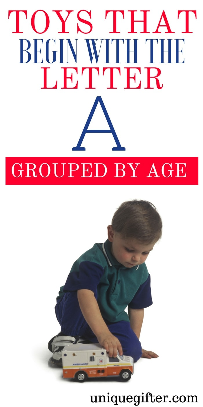 Toys that Begin with the Letter A   Kid Toys That Begin with the Letter A   Age 2-5 Toys That Begin with A   Age 6-8 Toys that Begin With Letter A   What toys for kids begin with the letter A   #KidToysByLetter #Gifts #PresentsForKids