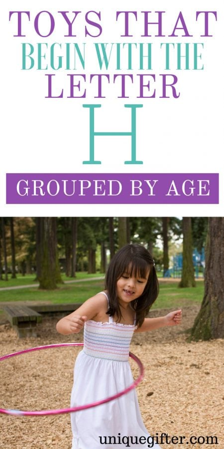 Toys that Begin with the H Grouped by Age