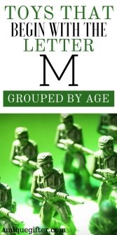 Toys that Begin with the M Grouped by Age