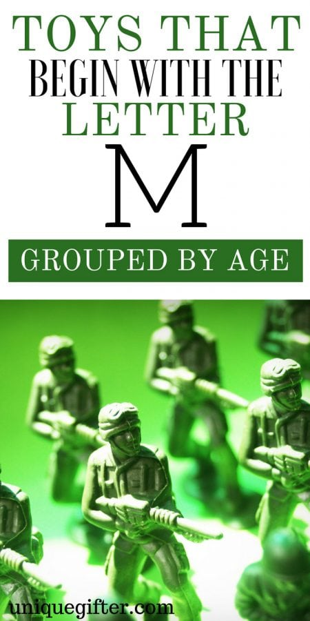 Toys that Begin with the Letter M Grouped by Age