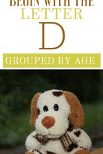 Toys That Begin With the Letter D Grouped by Age