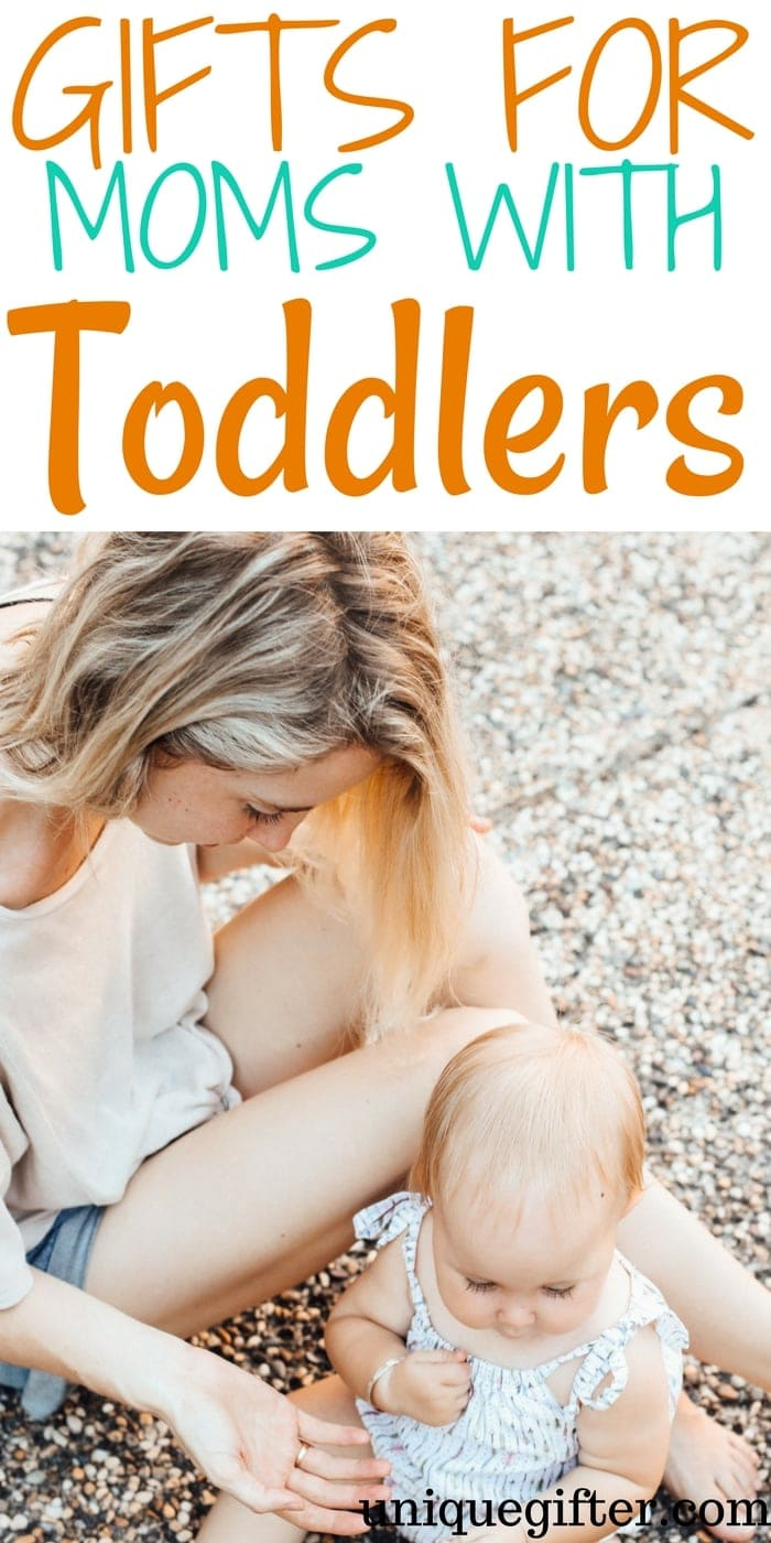 Gifts for Moms Who Have Toddlers | What to buy a mom of a young child | Mom gifts for a toddler mom | Special Gifts for Moms with Toddlers | Unique Gifts for A Mom Who Has a toddler | #momgifts #toddlers #giftidea