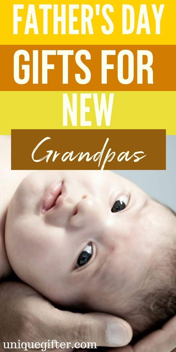 Father's Day Gifts for New Grandpas   What to buy a New Grandpa   Creative gifts for a new grandpa   What to buy a dad who is now a new grandpa   Gift Ideas for Grandpa   Presents for Father's Day this year   #newgrandpa #FathersDay #gifts