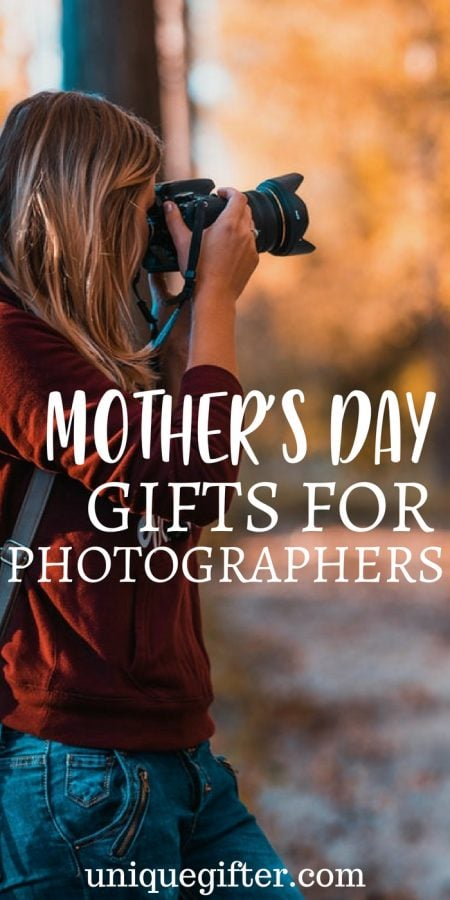 Mother's Day Gifts for Photographers