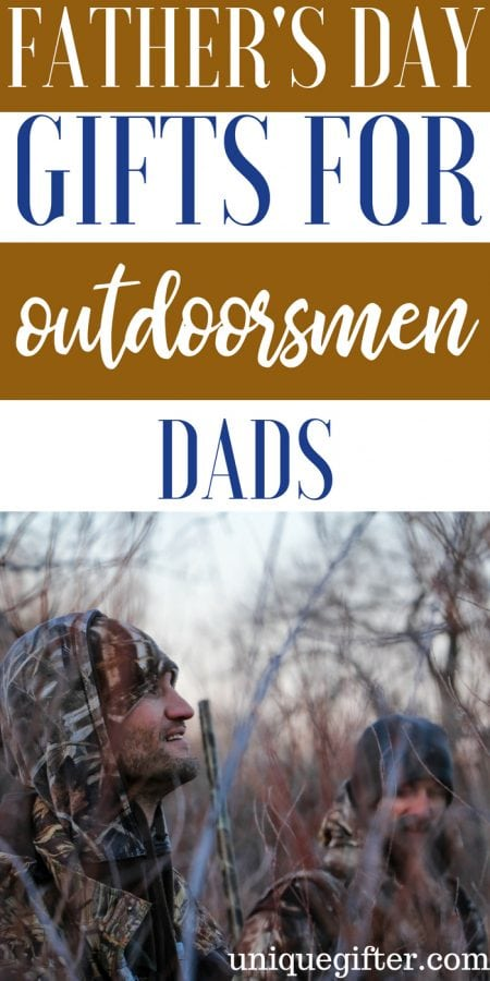 Father's Day Gifts for Outdoorsman Dads