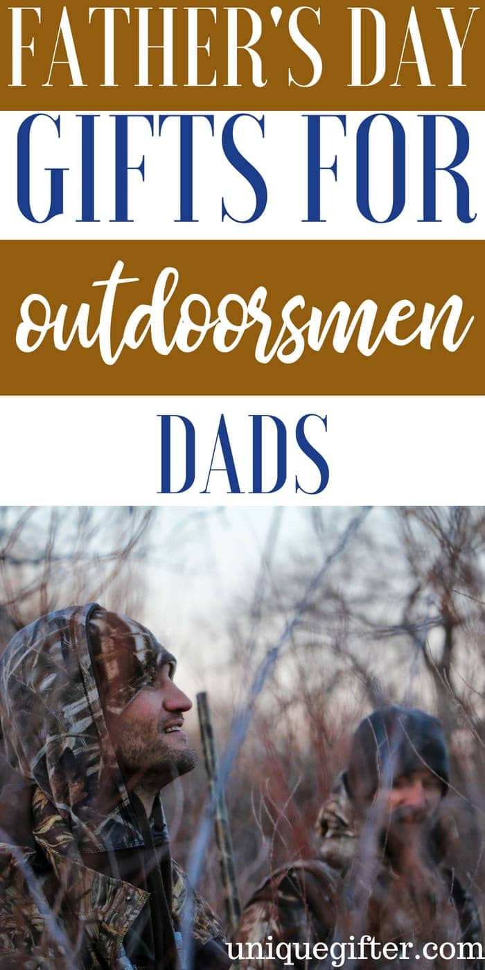 Father's Day Gifts for an Outdoorsman   What to buy an Outdoorsman for Father's Day   Creative gifts for an Outdoorsman for Father's Day   What to buy an Outdoorsman who has everything for Father's Day   Gift Ideas for an Outdoorsman this Father's Day   Presents for Father's Day this year   #outdoorsman #FathersDay #gifts
