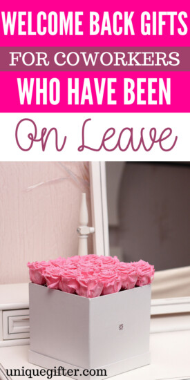 Welcome Back Gifts for Coworkers Who Have Been on Leave | Gifts to buy to welcome back coworkers after being on leave | Special gifts to make a coworker feel welcome | Returning from Leave gift ideas | Presents for a Coworker Returning from Leave | Unique gifts for coworkers returning from leave | #gifts #presents #coworkers
