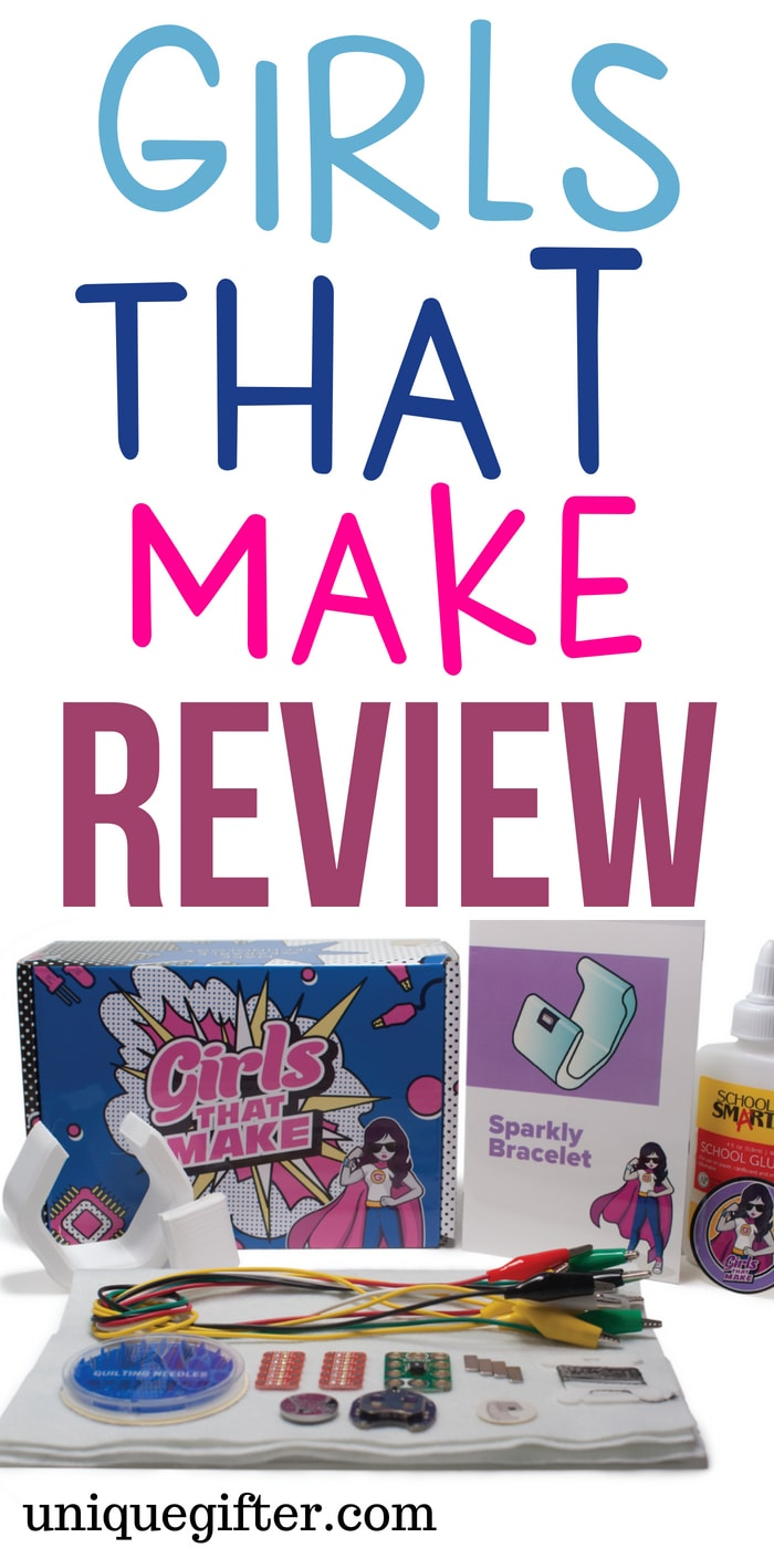 Girls that Make Subscription box review | Creative STEM gifts for girls | #birthday #presents for #teen and #tween daughters | Christmas presents that aren't toys | Engaging gifts | Maker girl gifts