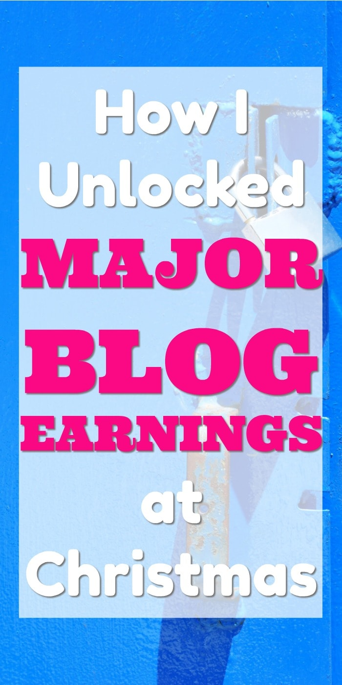 How I unlocked major blog earnings last #christmas | The steps I took to make money blogging | How I changed my gift guide strategy to make money | The ways I make money with my blog | blogging tips | creative blog income