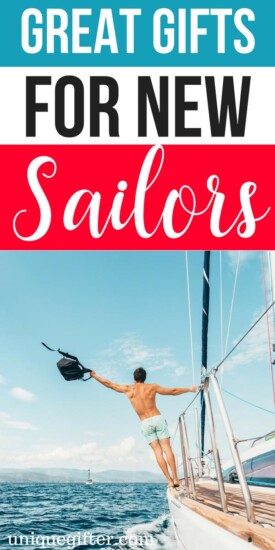What to buy someone who is a new sailor | Gifts for People Who Are a new sailor | Presents for someone who is a new sailor| Unique Gifts For Someone who is a new sailor | Funny gifts for the person who is a new sailor| #gifts #sailor #water
