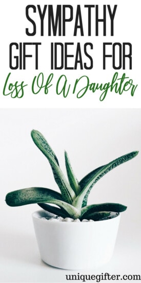 Sympathy Gift Ideas For Loss of Daughter | Loss Of Daughter | Bereavement Gift Ideas | Sympathy Gifts | #gifts #giftguide #sympathy #lossofdaughter #daughter #bereavement #uniquegifter