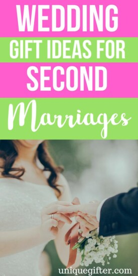 Wedding Gift Ideas For Second Marriages   Wedding Gifts   Wedding Present   Second Marriage Presents   #gifts #giftguide #presents #wedding #marriage #uniquegifter