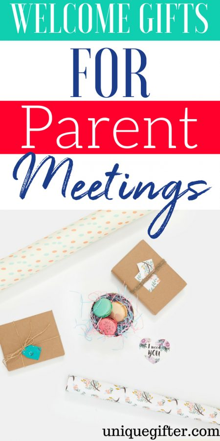 20 Welcome Gifts for Parent Meetings