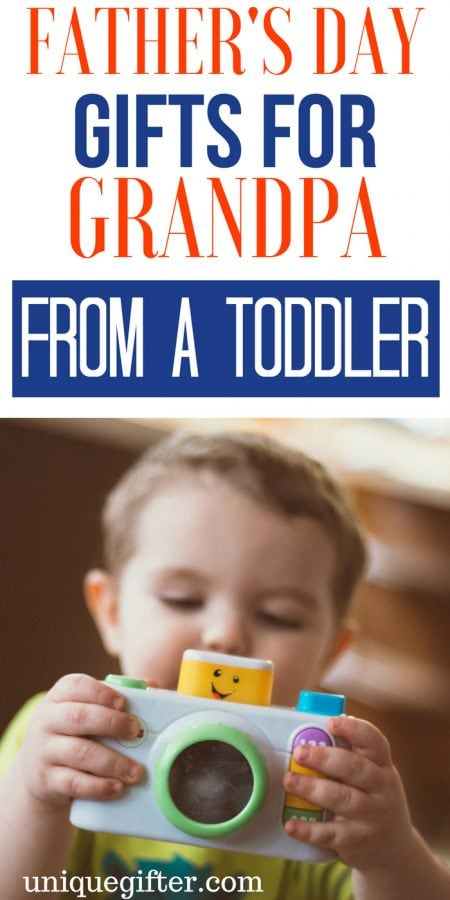Father's Day Gifts for Grandpa From a Toddler