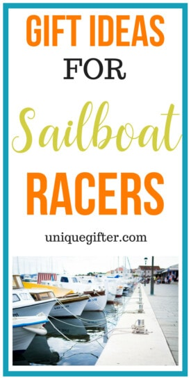 What to buy someone who is a sailboat racer | Gifts for People Who Are a sailboat racer | Presents for someone who is a sailboat racer| Unique Gifts For Someone who is a sailboat racer | Funny gifts for the person who is are sailboat racer| #gifts #sailboatracer #water