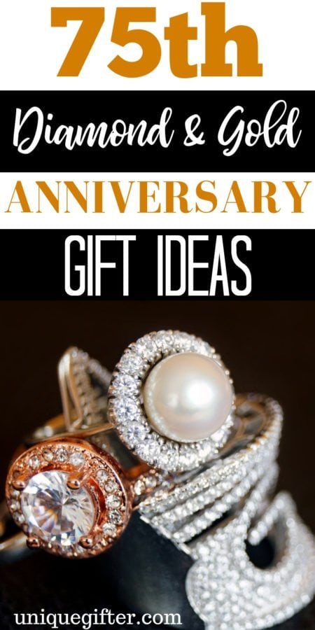 75th Diamond and Gold Anniversary Gift Ideas