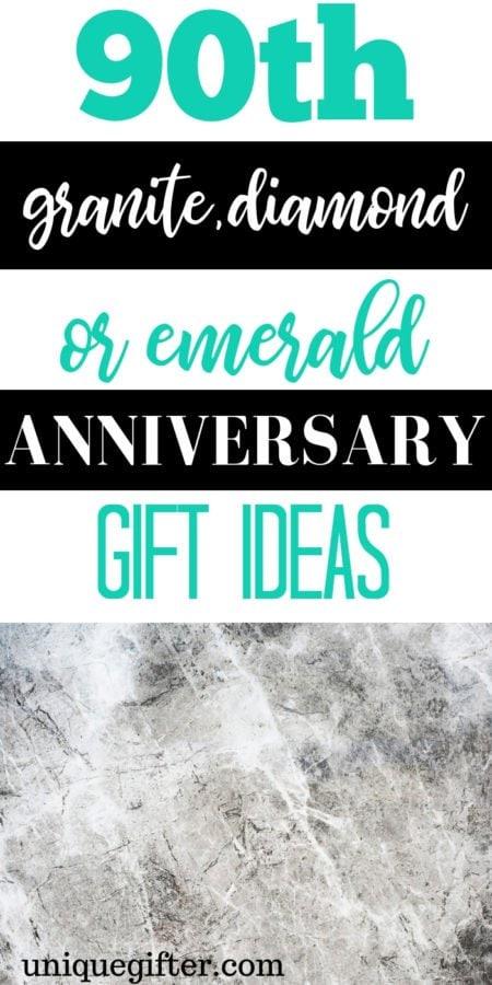 90th Granite, Diamond or Emerald Anniversary Gift Ideas