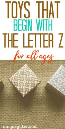 Toys that Begin with the Letter Z | Kid Toys That Begin with the Letter Z | Age 2-5 Toys That Begin with Z | Age 6-8 Toys that Begin With Letter Z | Age 9-12 Toys that Begin With Letter Z What toys for kids begin with the letter Z | #KidToysByLetter #Gifts #PresentsForKids