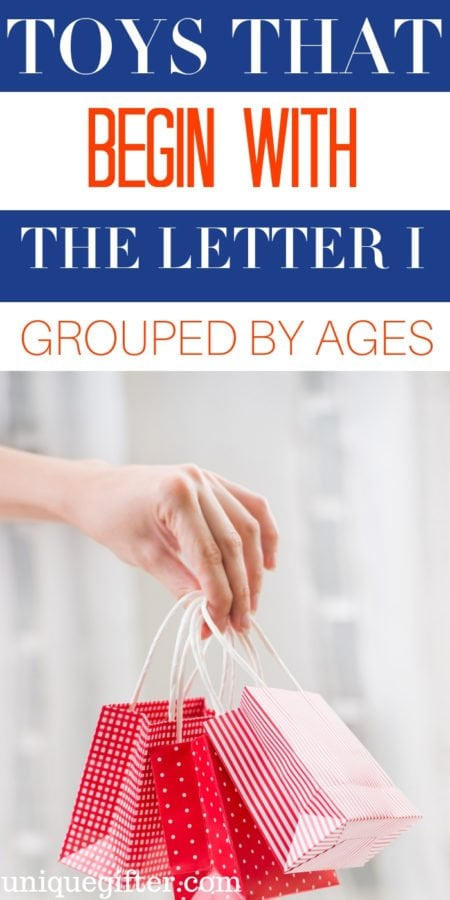 Toys That Begin With Letter I Grouped By Age