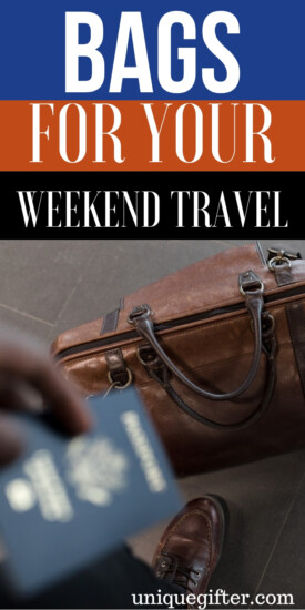 The Best Bags for Weekend Travel | Weekend travel bags to buy | Top weekend bags for traveling | Best bags for airports | Travel bags to buy | Gift idea for someone who travels #travel #weekendbag #giftidea