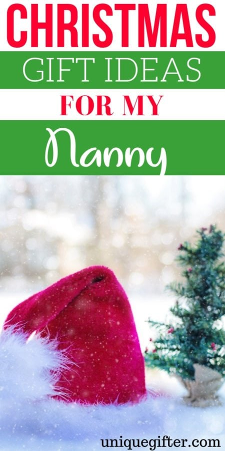 Christmas Gift Ideas for my Nanny