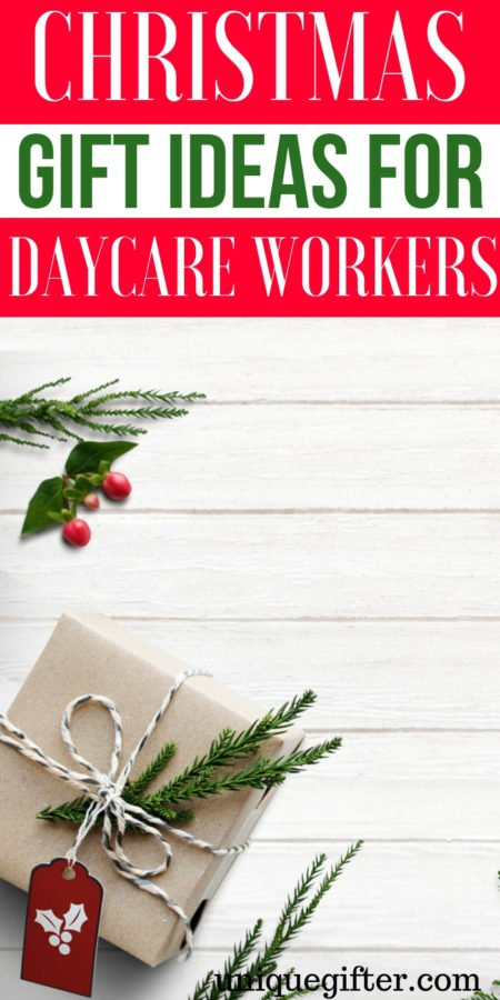 20 Christmas Gift Ideas For Daycare Workers