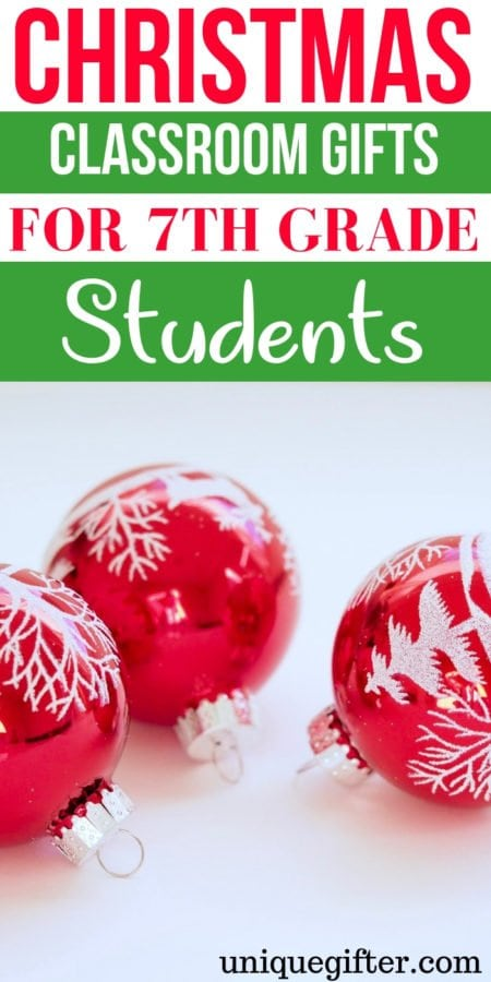 20 Christmas Classroom Gifts For 7th Grade Students