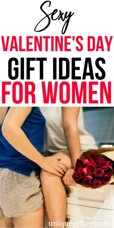 20 Sexy Valentine's Day Gift Ideas For Women