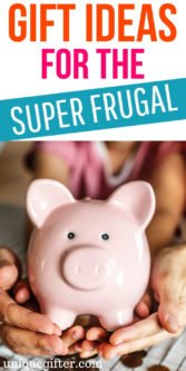 Gift ideas for the super frugal | Gifts for Those Who like to Save | Money Saving Gifts | Unique Gifts for the Super Frugal | Creative and Unique Gifts for Super Frugal People | Birthday Gifts for someone who likes to be frugal | Christmas Gifts for the Fugal #frugal #gifts #moneysaver