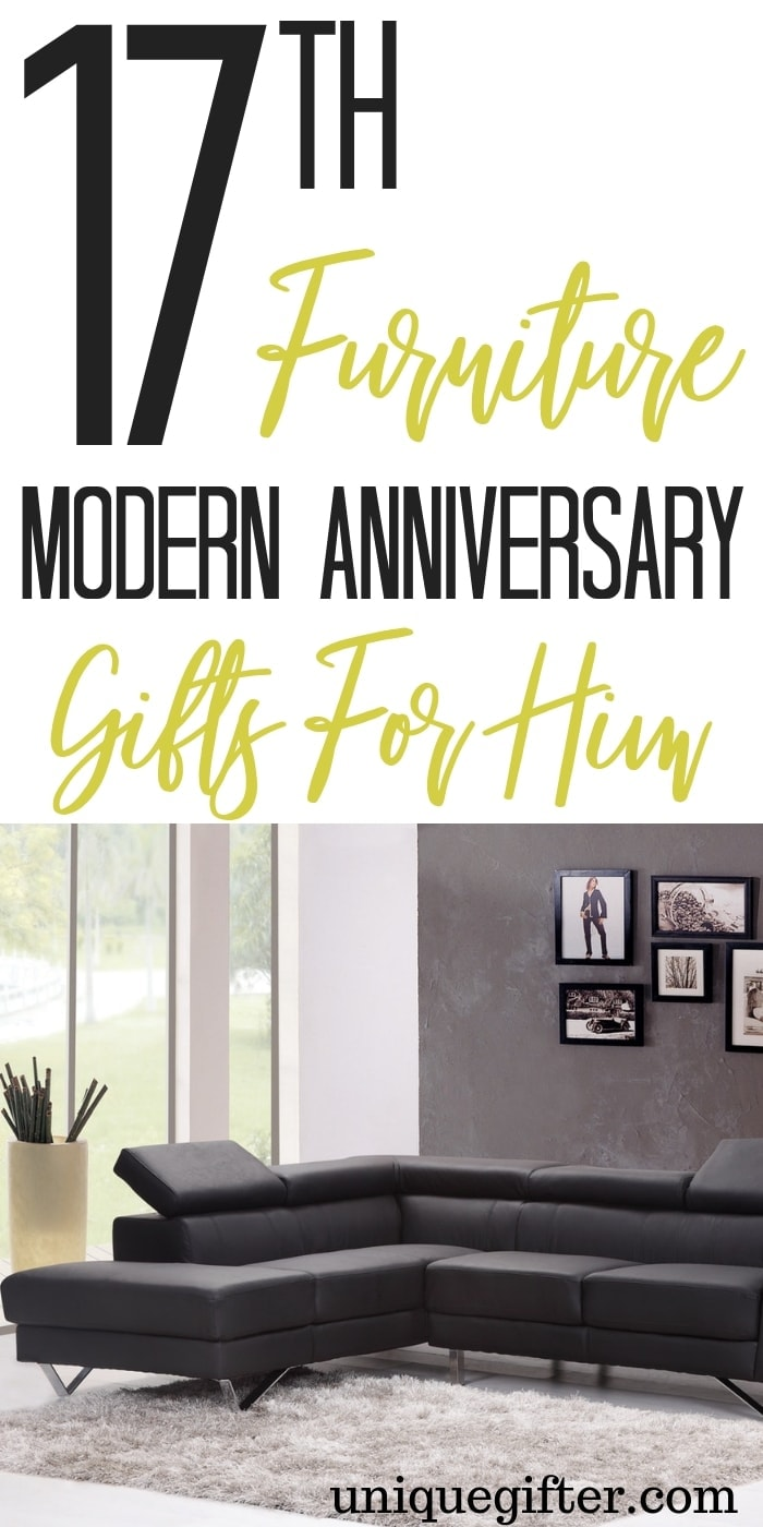 17th Furniture Modern Anniversary Gifts For Him | What to buy my husband for our anniversary | Unique gifts for him | Gift Ideas For My Husband | 17th Anniversary Gifts For Him | Modern Anniversary Gift Ideas | Modern 17th Anniversary Presents | #gifts #anniversary #giftguide #presents #giftideas