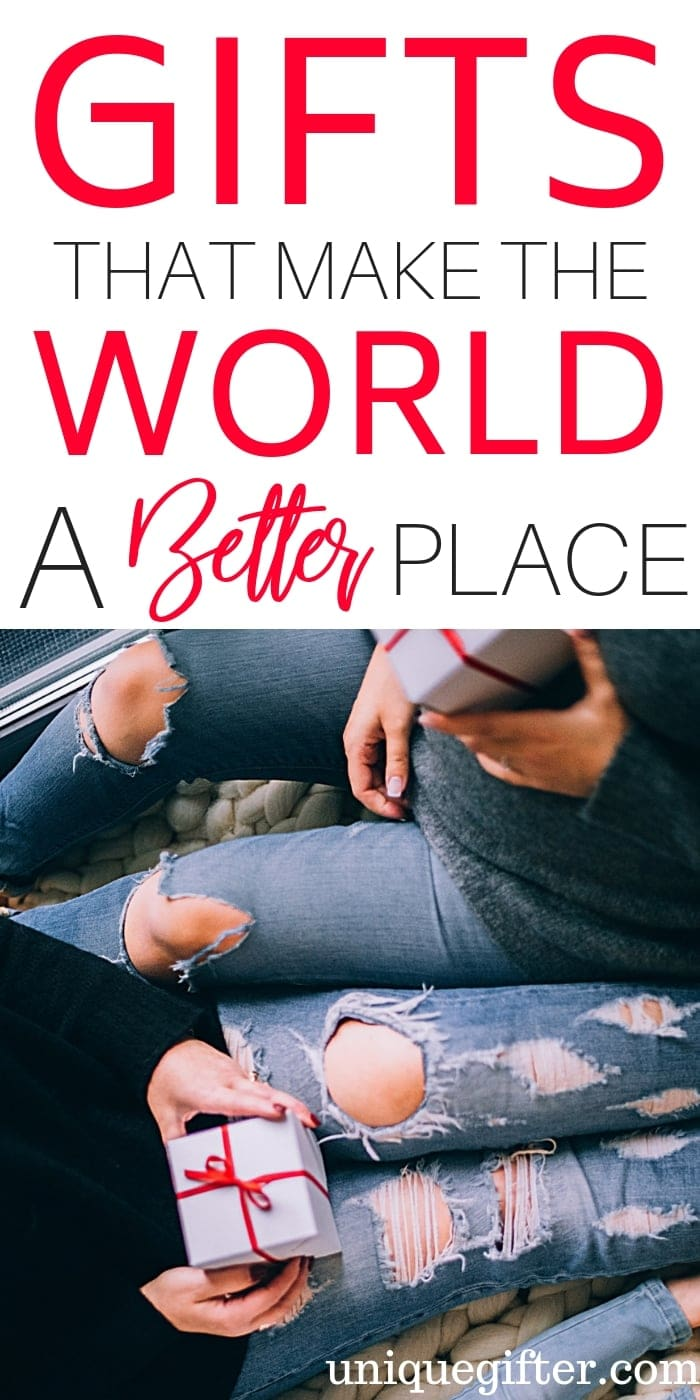 Gifts That Make The World A Better Place | Thoughtful Gifts | Creative Gifts | Thoughtful Presents | Creative Presents | Unique Presents | World Gifts | Donation Gifts | Creative Happy Gifts | #gifts #giftguide #presents #unique #world