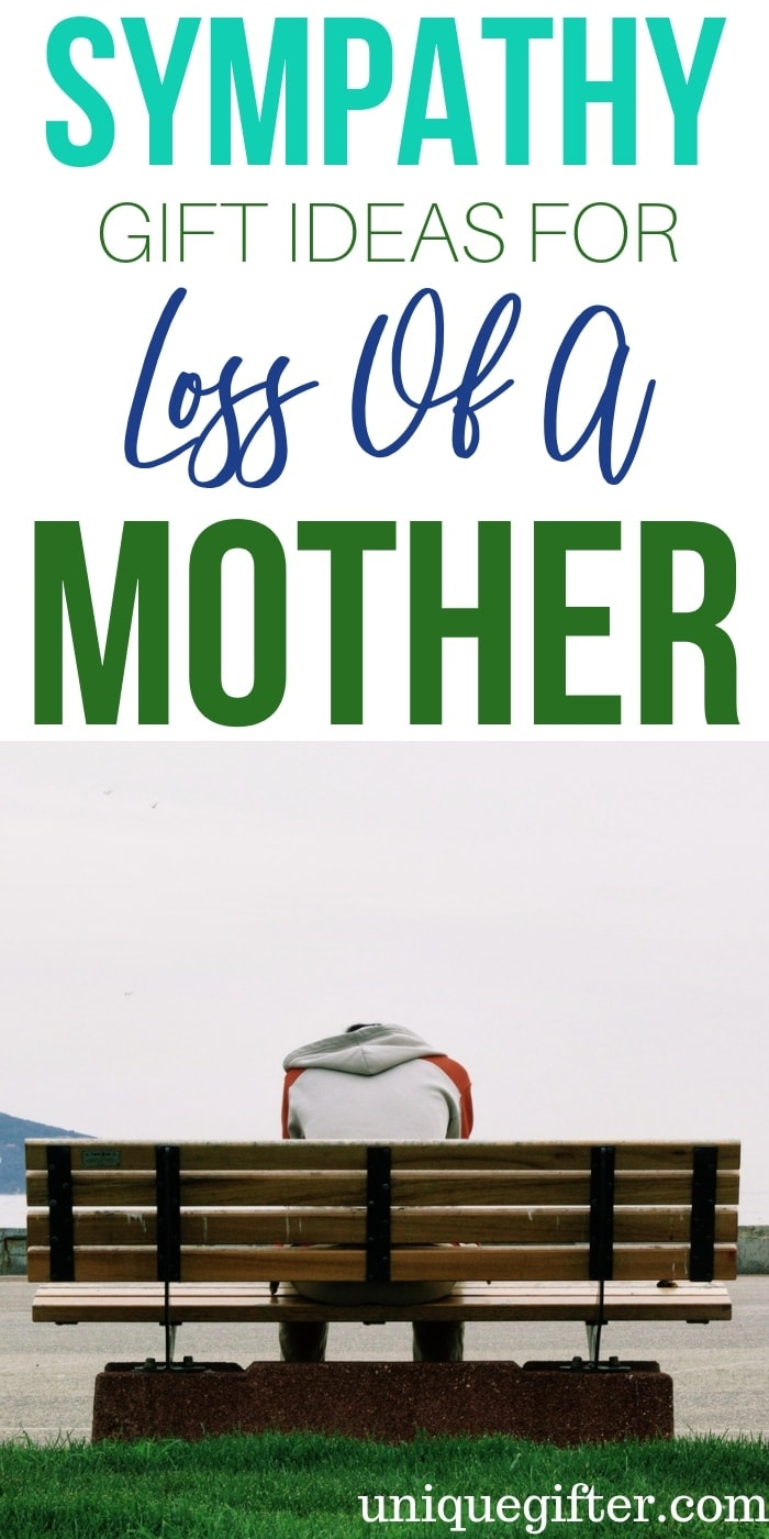 Sympathy Gift Ideas For Loss Of Mother | Gifts For Loss Of Mom | Gifts For Loss Of Parent | Sympathy GIfts | Bereavement Gifts | Sympathy Present | Thoughtful Sympathy Gifts | Meaningful Sympathy Gifts | #gifts #giftguide #sympathy #bereavement #unique