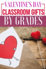 The Best Valentine's Day Classroom Gifts by Grade