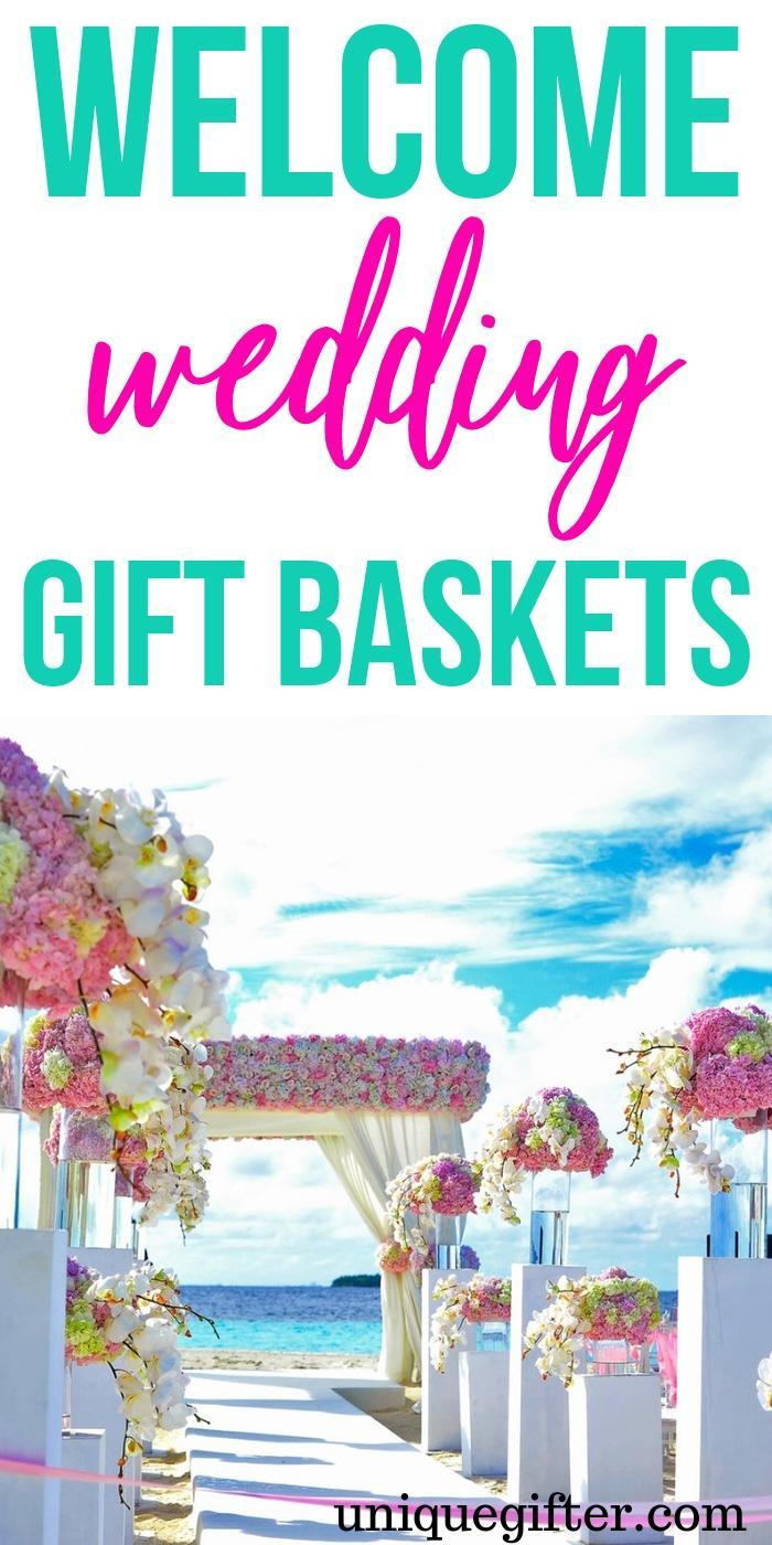 Welcome Wedding Gift Baskets | Welcome Wedding Gifts | Gifts For Wedding Attendants | Wedding Gifts | Unique Welcome Wedding Gifts | Creative Welcome Wedding Gifts | Unique Welcome Wedding Gift Guide | #gifts #giftguide #presents #wedding #unique