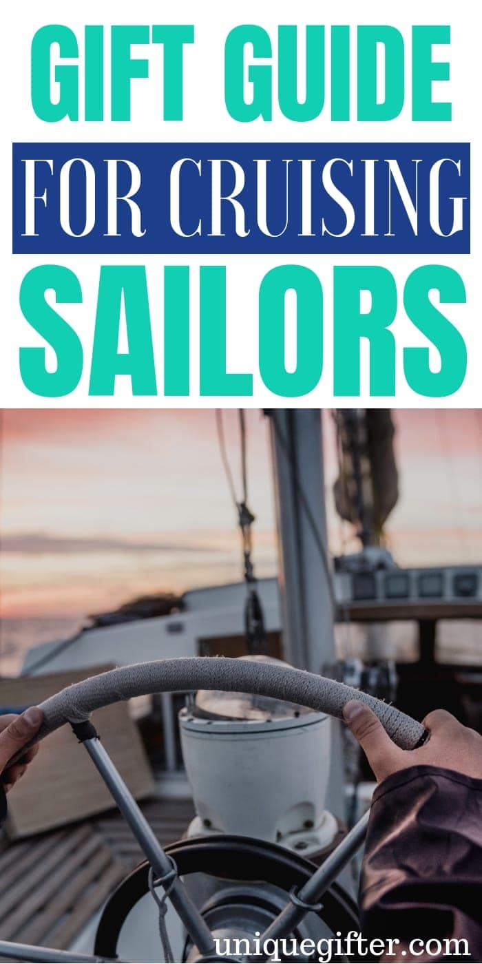 Gift Guide For Cruising Sailors | Sailor Gifts | Sailor Presents | Cruising Sailors | Unique Sailor Gifts | Unique Sailor Gifts | Creative Sailor Gifts | Unique Sailor Presents | #gifts #giftguide # presents #unique #sailor