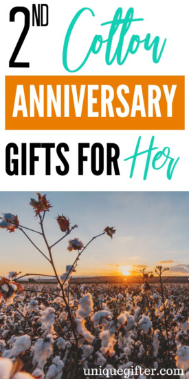 These are fantastic 2nd cotton anniversary gifts for her | What to buy my wife for our second anniversary. | Using the traditional anniversary gift ideas theme of cotton, I was struggling with cute, creative and fun anniversary gift ideas until I found this list! #anniversary #weddinggift #giftguide