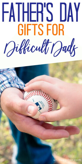 Father's Day Gifts For Difficult Dads | Father's Day Gifts | Gifts For Dad | Gifts For Papa | Gifts For Daddy | Gift Ideas For Father | Creative Father's Day Gifts | Unique Father's Day Gifts | Gifts Dad Will Love | Fathers Day Gifts Dad Will Love | #fathersday #gifts #giftguide #presents #unique
