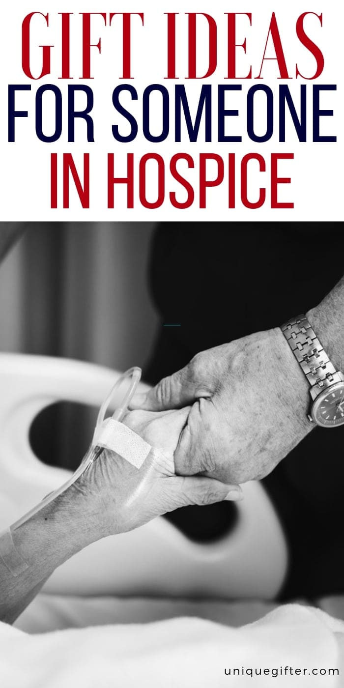 Gift Ideas For Someone In Hospice | Gifts For Hospice Patients | Gifts For Ill Loved One | Gifts For Sick Friend | Gifts For Ill Friend | Presents For Someone Who Is Sick | Presents For Someone In Hospice | #gifts #giftguide #presents #hospice #lovedone