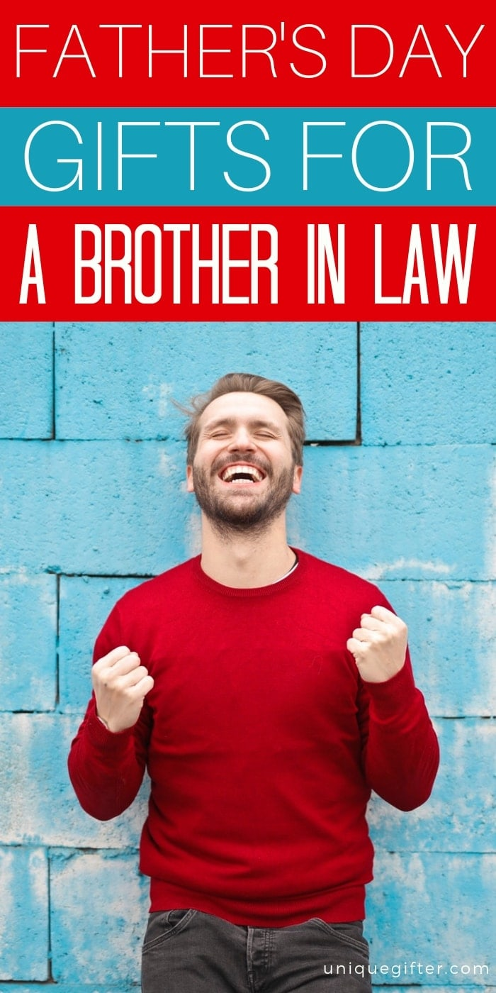 Father's Day Gifts For A Brother In Law | Gifts For Brother In Law | Father's Day Gifts | Gifts For Dad | Brother In Law Gift Ideas | Creative Brother In Law Gifts | Unique Brother In Law Ideas | Father's Day Gifts | Father's Day Presents | #gifts #giftguide #brotherinlaw #presents #unique