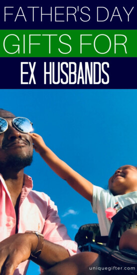 Father's Day Gifts For Ex Husbands | Creative Gifts For Ex-Husbands | Father's Day Gifts | Unique Father's Day Gifts | Gifts For Ex | Gifts For Ex Husband | Presents For Ex-Husband | Presents For Ex On Father's Day | #gifts #giftguide #presents #unique #fathersday